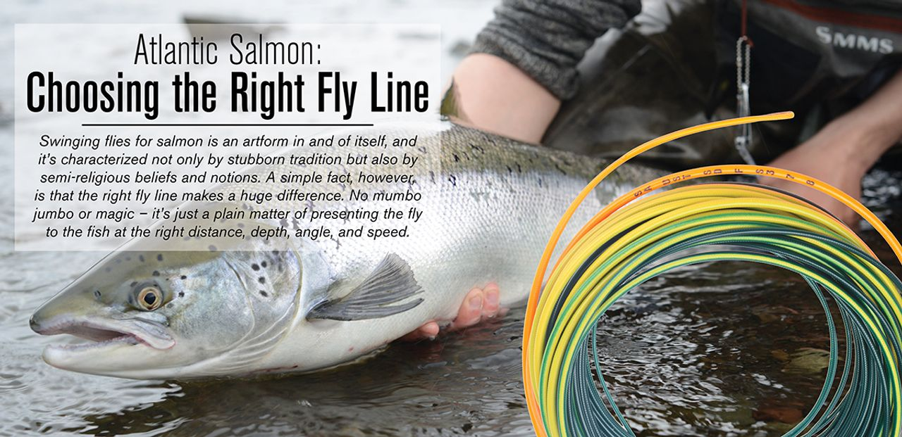 How to Choose the Right Fly Line for Atlantic Salmon